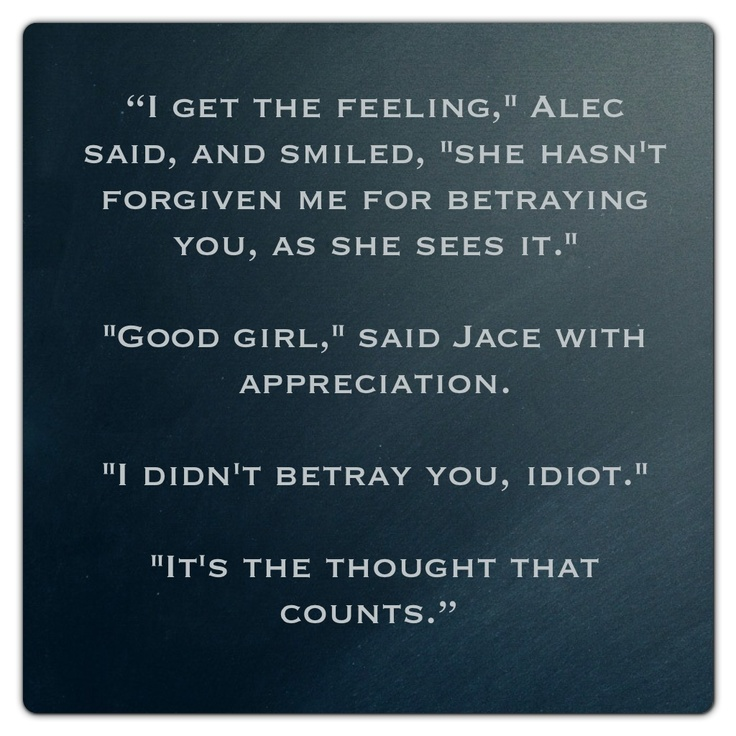 Jace Wayland and Alec Lightwood (City of Ashes ~ Mortal Instruments) Quote
