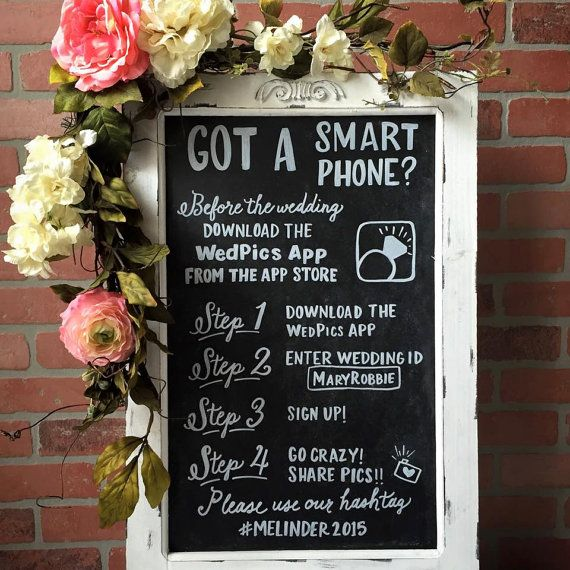 WedPics Sign • Chalkboard Sign • WedPics App Chalkboard Easel, Wedding Photo App Sign, Smart Phone Sign, Wedding Easel