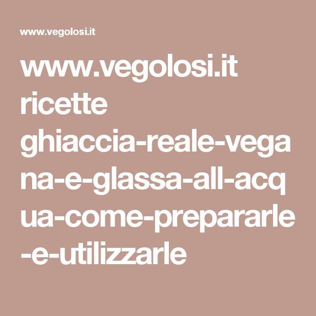 www.vegolosi.it ricette ghiaccia-reale-vegana-e-glassa-all-acqua-come-prepararle-e-utilizzarle