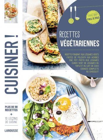 Recettes végétariennes | Editions Larousse