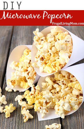 DIY Microwave Popcorn- No Way!!?