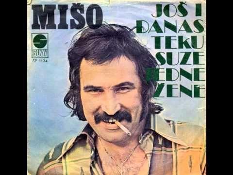 ▶ Mišo Kovač - Još i danas teku suze jedne žene - Audio 1976. - YouTube