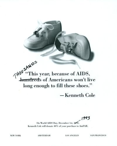 Kenneth Cole HIV/AIDS ad from 1993 The original version of this ad ran in  1992. It was an impactful ad that highlighted how much the epidemic was ...
