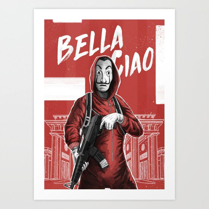 La Casa De Papel Bella Ciao Art Print By Ldaeur Tm Graphic Designer X Small Album Covers Sketch A Day Art Prints