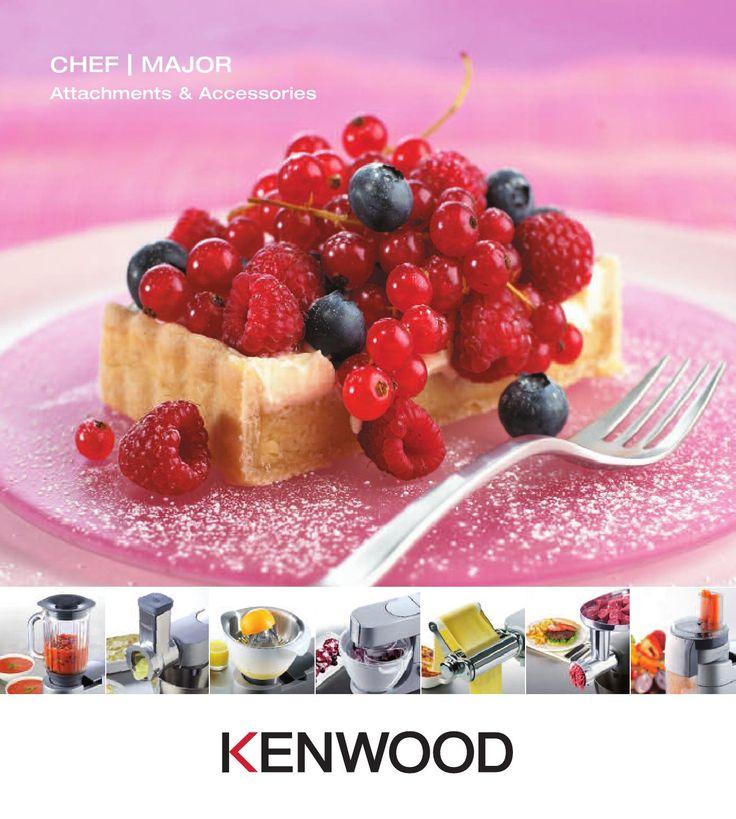 Kenwood Australia Kitchen Machine Attachment Brochure 2013  Kenwood Chef and Major attachments for your Kitchen Machines 2013