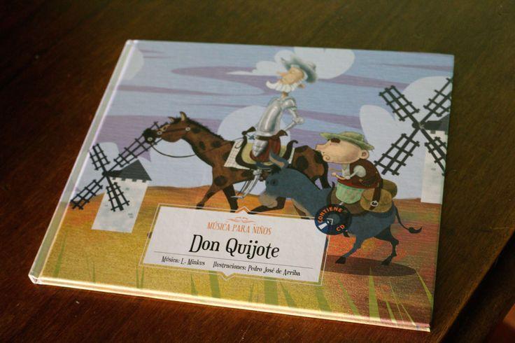 """""""Don Quijote"""" de Pedro José de Arriba. Un álbum ilustrado infantil, adaptación del ballet ruso de Minkus de 1869  Signatura: INF 782 mus"""