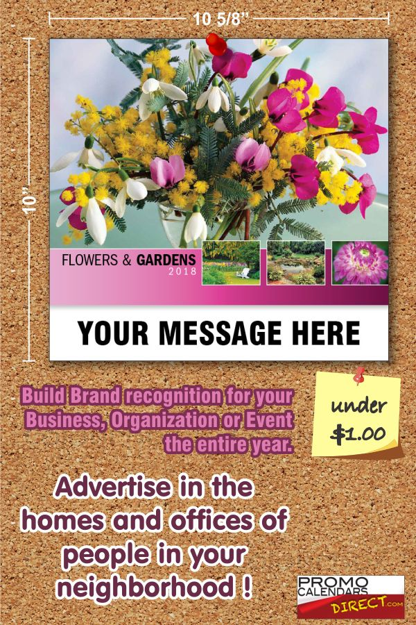How to use your Imprinted Flowers and Gardens Promotional Calendars. One of the most powerful marketing approaches is called ''Viral Marketing'' where you tell two friends and they tell two friends, and so on. Give each of your current customers an extra Impri...see more.  Personalize your Imprinted Flowers and Gardens Promo Calendars with your Company, Organization or Event name, logo and ad message As Low As 65¢