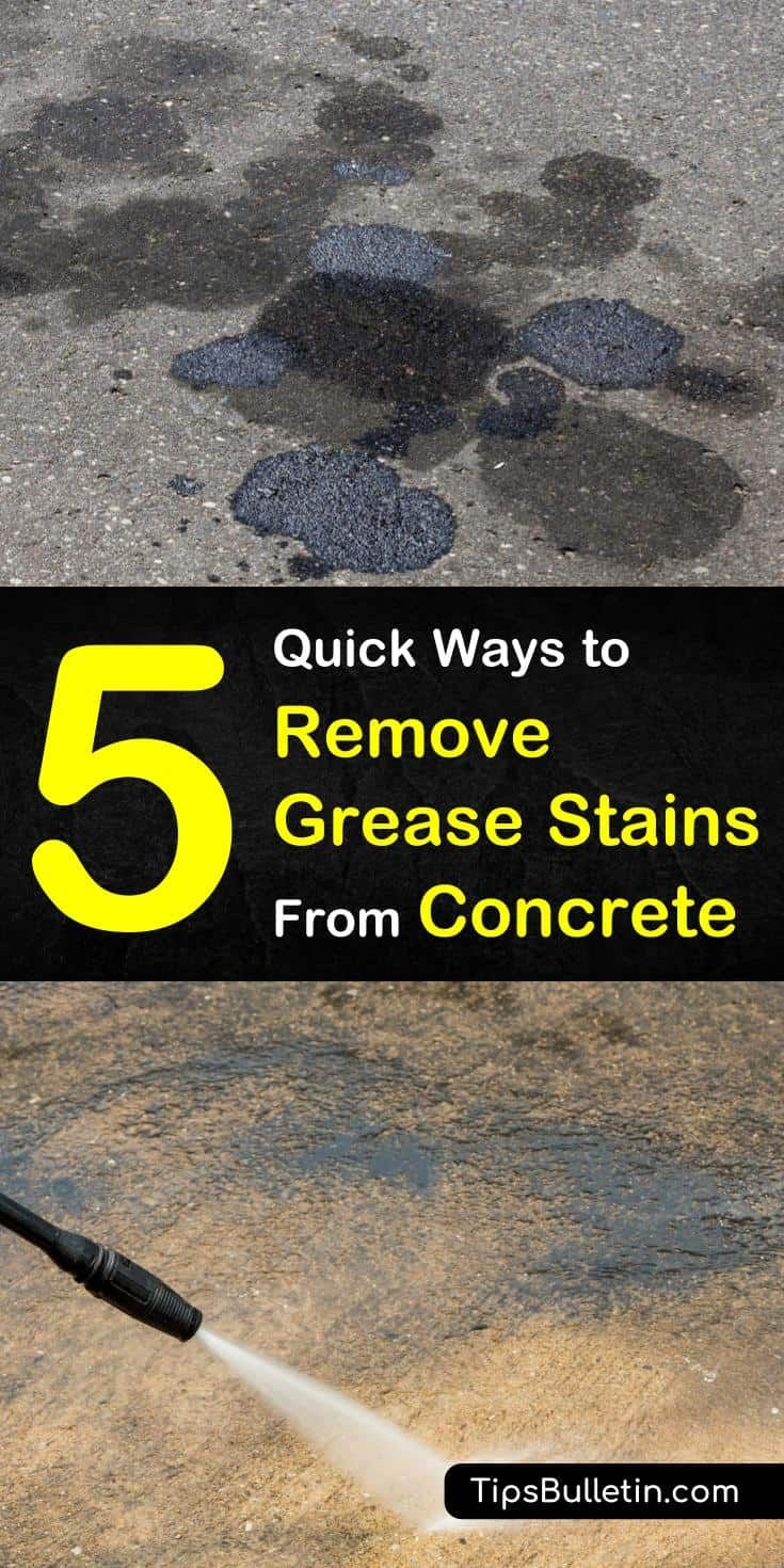 5 Quick Ways To Remove Grease Stains From Concrete In 2020