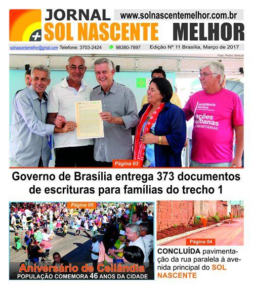 Jornal Sol Nascente Melhor — Notícias do Sol nascente, Ceilândia Brasília DF. Fale conosco, WhatsApp: 8380-7897.  https://www.facebook.com/pg/solnascentehoje/posts/?ref=page_internal  http://www.correiobraziliense.com.br/app/noticia/cidades/2016/03/27/interna_cidadesdf,524220/conheca-historias-de-moradores-do-sol-nascente-na-ceilandia.shtml