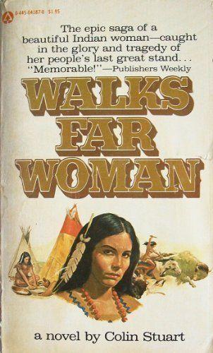 Walks Far Woman a novel by Colin Stuart
