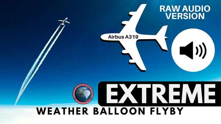 awesome #RAW AUDIO | EXTREMELY close Airbus A319 flyby captured by GoPro on a High Altitude Weather Balloon -VIDEO