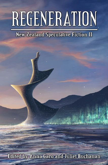 "Short story ""Hunting Ythan"" in ""Regeneration: New Zealand Speculative Fiction II"""