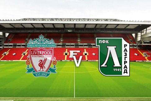 DuniaBet.Me : Ulasan Liga Champions 2014/2015 Liverpool Vs Ludogorets