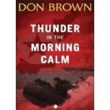 Thunder in the Morning Calm (Pacific Rim Series) (Kindle Edition)By Don Brown