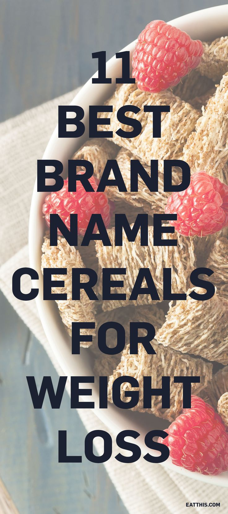 Can't get enough of your favorite breakfast cereal? Be sure your brand made our list to fuel your day right and reach your better body goals!