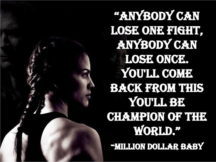"""Anybody can lose one fight, anybody can lose once. you'll ..."