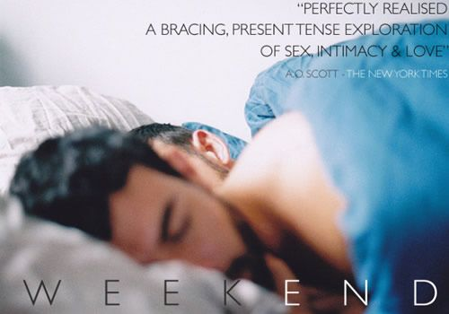My all time favorite movie 'Weekend'. The best gay movie ever. Watch it.