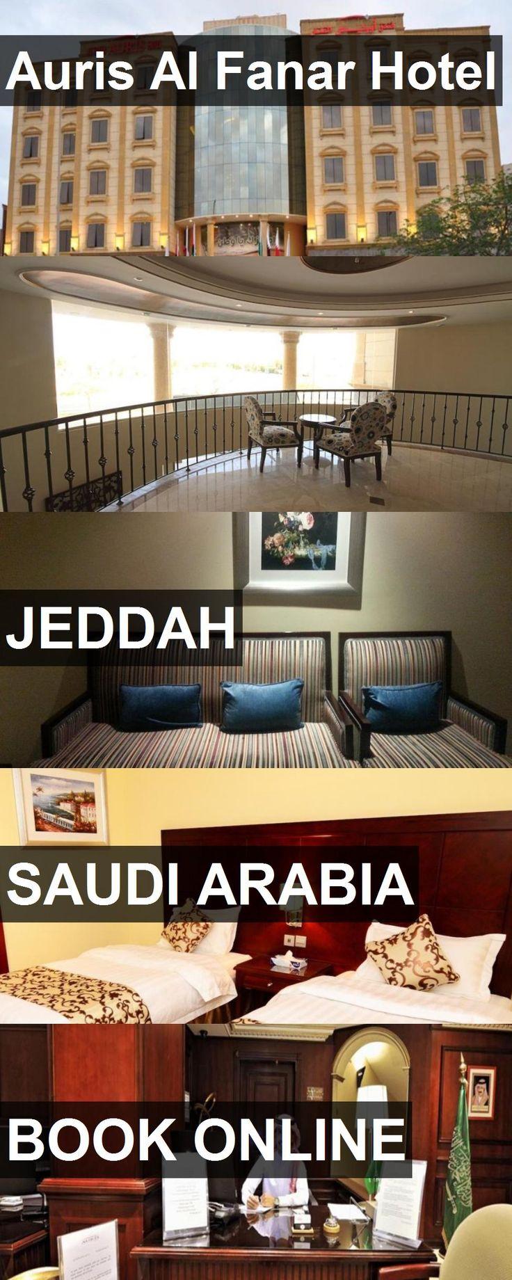 Auris Al Fanar Hotel In Jeddah Saudi Arabia For More Information Photos