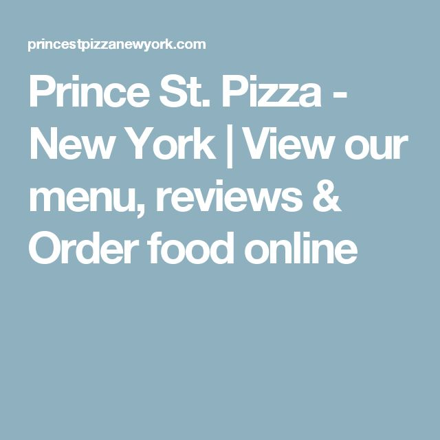 Prince St. Pizza - New York | View our menu, reviews & Order food online