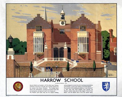 'Harrow School', LMS poster, 1923-1947. produced by London, Midland & Scottish Railway as part of a series devoted to public schools in England. This poster shows a view of Harrow School, which was founded in 1571 by John Lyons. The building shown is the 'Old Schools'. Artwork by Norman Wilkinson (1878-1971), who studied art at Portsmouth and Southsea Schools of Art. A famous marine painter, he designed posters for several railway companies and organised the Royal Academy series of posters…