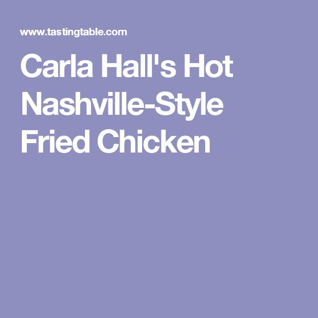 Carla Hall's Hot Nashville-Style Fried Chicken
