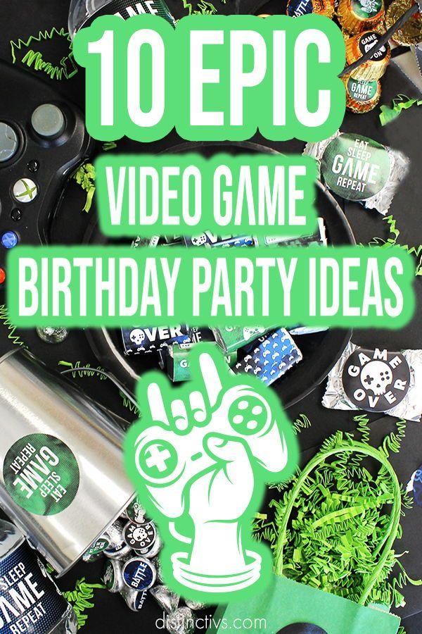 10 Epic Video Game Birthday Party Ideas Sleepover