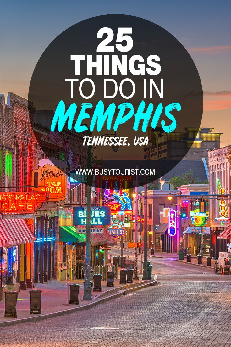 25 Best Fun Things To Do In Memphis Tennessee Memphis Attractions Tennessee Vacation Vacation Usa
