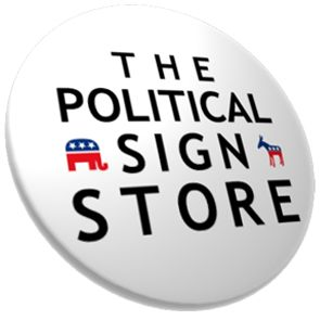Campaign Political Yard Signs: The Political Sign Store