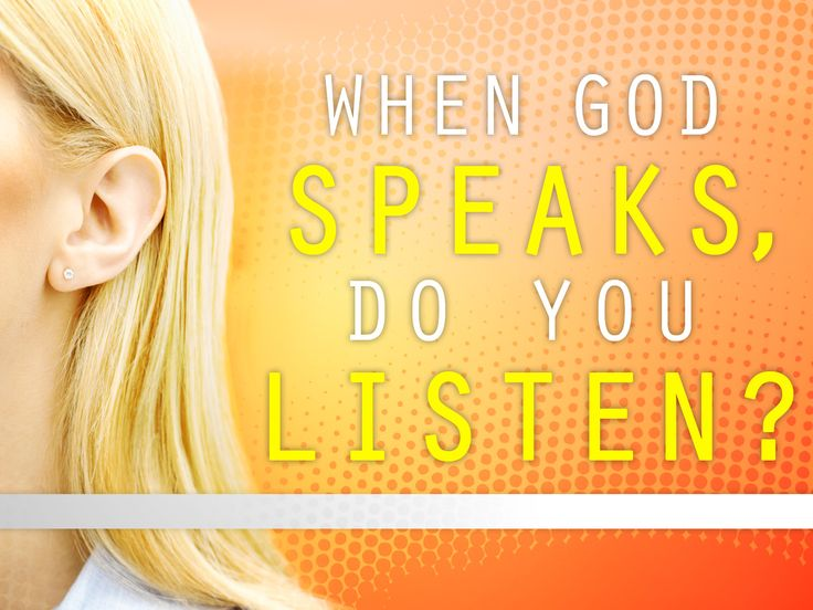 when-god-speaks-do-you-listen?