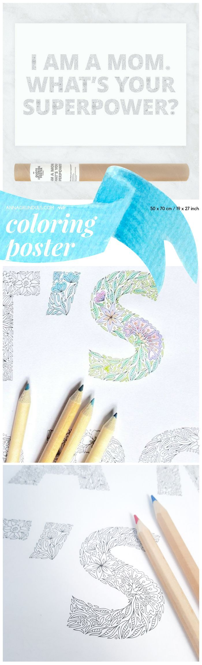My friends are starting to marry each other and have children, so this poster is going to be a great gift this year! Adult coloring would be a great way to unwind, when the baby sleeps. As a new mother, you can always use some motivation too!