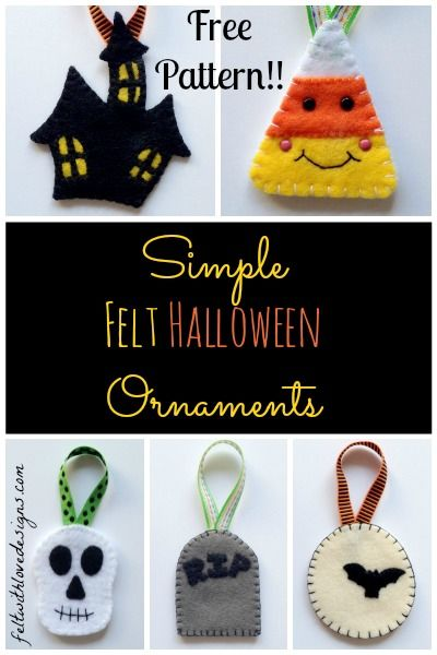 Felt Halloween Ornaments Tutorial and Free Pattern - Felt With Love Designs