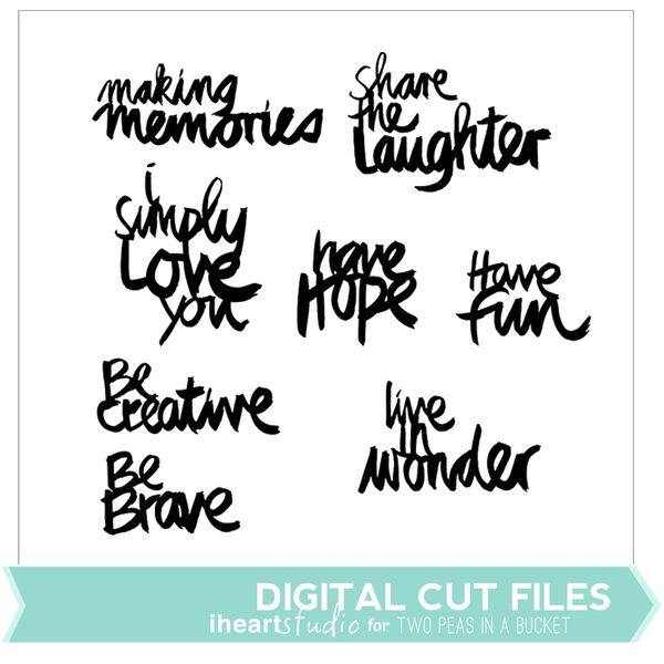 Creative Phrases Cut Files by iHeartStudio by Two Peas @2peasinabucket