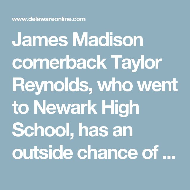 James Madison cornerback Taylor Reynolds, who went to Newark High School, has an outside chance of being selected in the late rounds.     Reynolds was not invited to the combine in late February. But was seen by NFL scouts at his schools' Pro Days in March.    #TaylorReynolds #NewarkHS #Alumnus #ChristinaSchoolDistrict