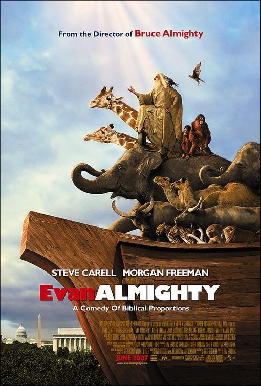 """""""Evan Almighty"""" - God contacts Congressman Evan Baxter and tells him to build an ark in preparation for a great flood. (2007)"""
