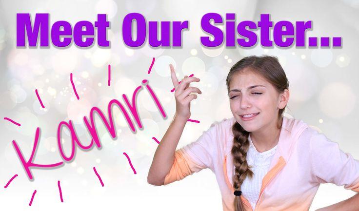 Meet Our Sister Kamri | Brooklyn and Bailey