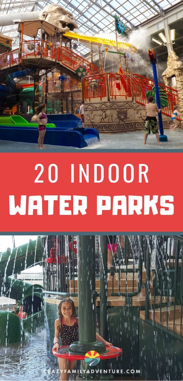 20 Indoor Water Parks You And Your Kids Will Love Indoor Water
