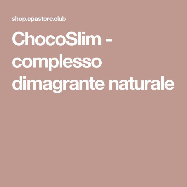 ChocoSlim - complesso dimagrante naturale
