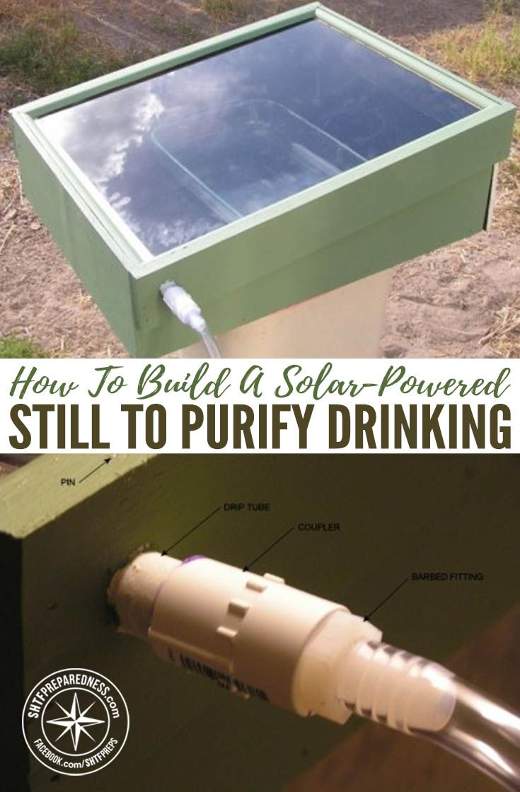 How To Build A Solar-Powered Still To Purify Drinking Water — This is a great project to purify any water to get drinking water. It uses no electricity or man made heat, just the power of the sun. These stills even work in winter.