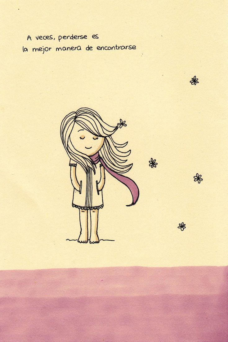 A veces, perderse es la mejor manera de encontrarse.
