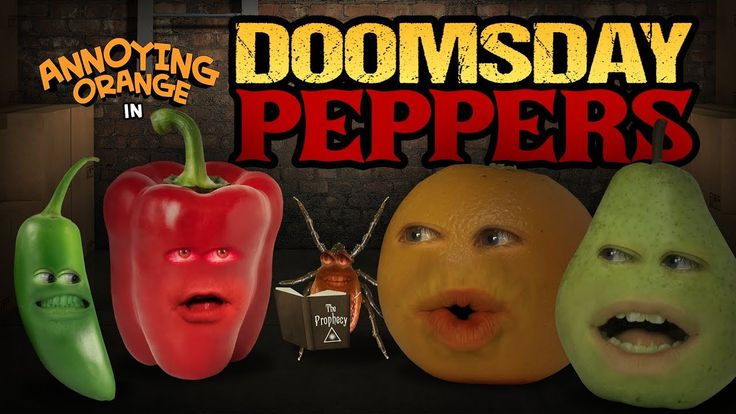 Annoying Orange - Doomsday Peppers!