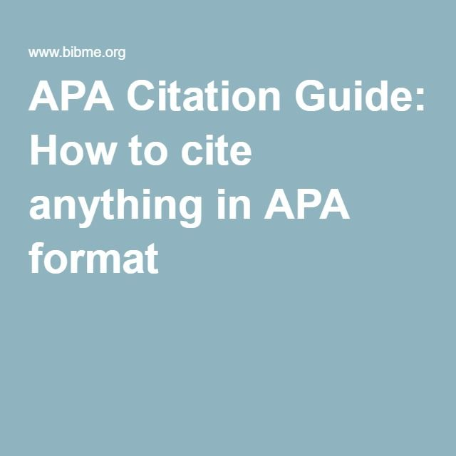 APA Citation Guide: How to cite anything in APA format