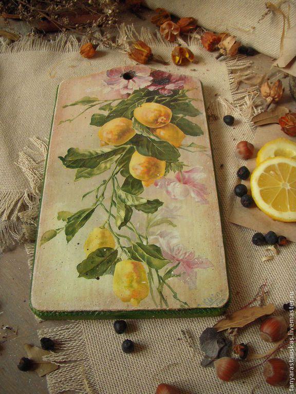 """""""Лимоны"""" кухонная досочка под фрукты. - кухонный интерьер,кухня,кухонная доска"""