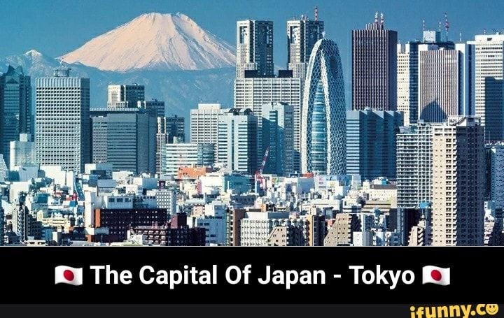 U The Capital Of Japan Tokyo N The Capital Of Japan Tokyo Ifunny Kanye West Funny Tokyo Japan