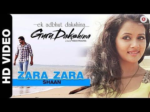 Zara Zara - Shaan - Guru Dakshina | Punjabimeo.com  Romantic Track - Zara Zara – Shaan – Guru Dakshina The artist and singer of this Video Song is Shaan . The song is zara zara. Hindi Movie Guru Dakshina. The Music is composed by the musician Som . This Song Lyrics penned by Lyricist chi-chi-paswan. http://www.punjabimeo.com/hindi/zara-zara-shaan-guru-dakshina/