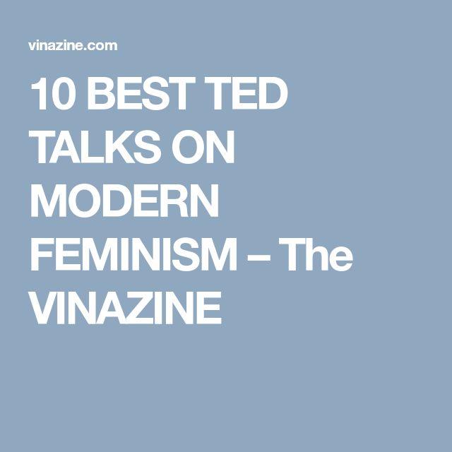 10 BEST TED TALKS ON MODERN FEMINISM – The VINAZINE