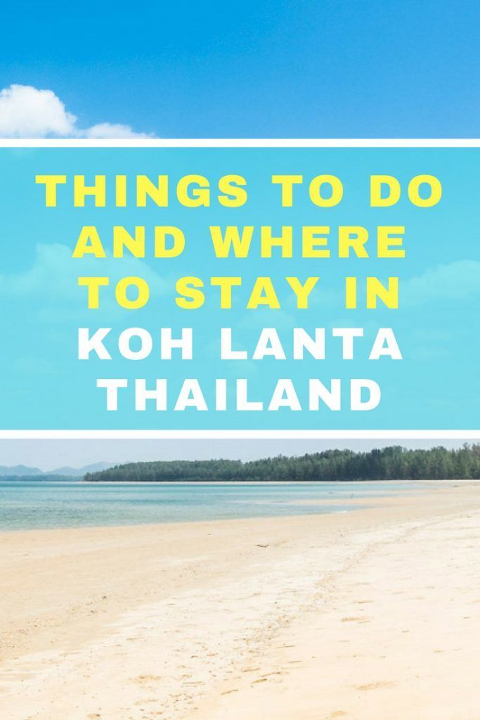 Things to Do in Koh Lanta and Best Places to Stay. Click here to read more!