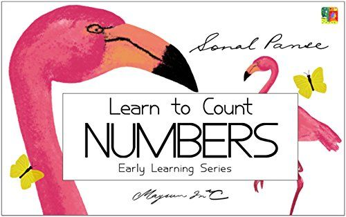 Learn to Count Numbers: Early Learning Series by Sonal Panse https://www.amazon.com/dp/B00NJXL978/ref=cm_sw_r_pi_dp_x_4dhRxb59ZPCMJ