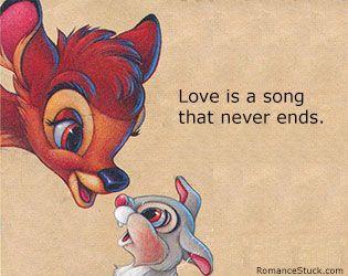 More Disney Love Quotes: www.romancestuck.com/quotes/disney-quotes.htm #Bambi #Disney #Love #LoveQuotes #LoveQuote #RomanceStuck