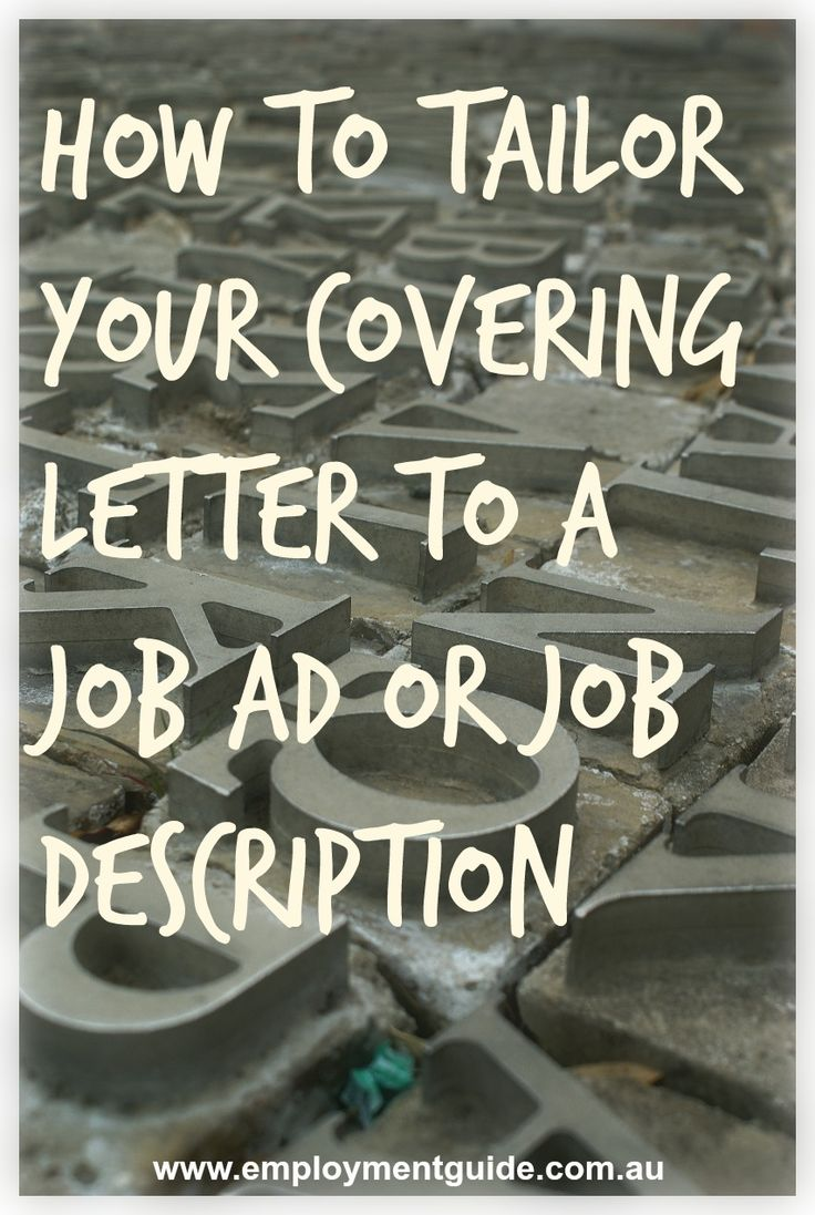 How Do You Tailor Your Covering Letter To A Job Ad, Or Job Description?