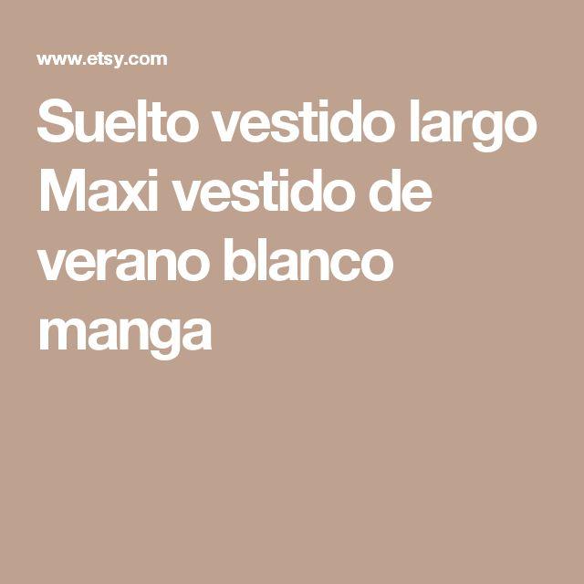 Suelto vestido largo Maxi vestido de verano blanco manga